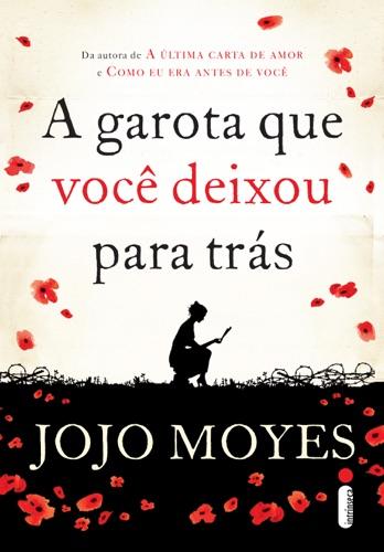 Jojo Moyes - A garota que você deixou para trás