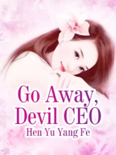 Go Away, Devil CEO
