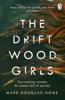 Mark Douglas-Home - The Driftwood Girls Grafik