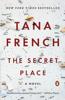 Tana French - The Secret Place  artwork