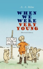 When We Were Very Young Illustrated Edition