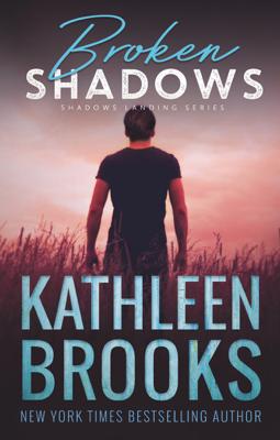 Kathleen Brooks - Broken Shadows book