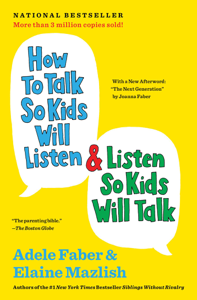 How to Talk So Kids Will Listen & Listen So Kids Will Talk Boekomslag