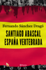 Fernando Sánchez Dragó - Santiago Abascal. España vertebrada portada