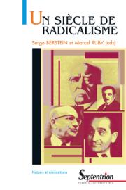 Un siècle de radicalisme