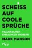Mark Manson - Scheiß auf coole Sprüche artwork