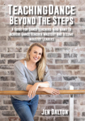 Teaching Dance Beyond The Steps