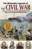 The Wikipedia Legends Of The Civil War