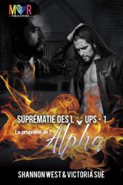 Propriété de l'Alpha (Suprématie des Loups - Tomes 1)