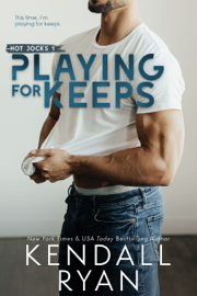 Playing for Keeps - Kendall Ryan book summary