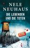 Nele Neuhaus - Die Lebenden und die Toten Grafik