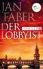 Der Lobbyist - Jan Faber