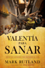 Valentía para sanar / Courage to be Healed - Mark Rutland