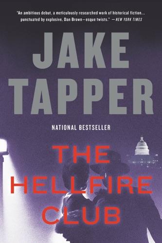Jake Tapper - The Hellfire Club