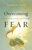 Overcoming Fear - Dawna De Silva