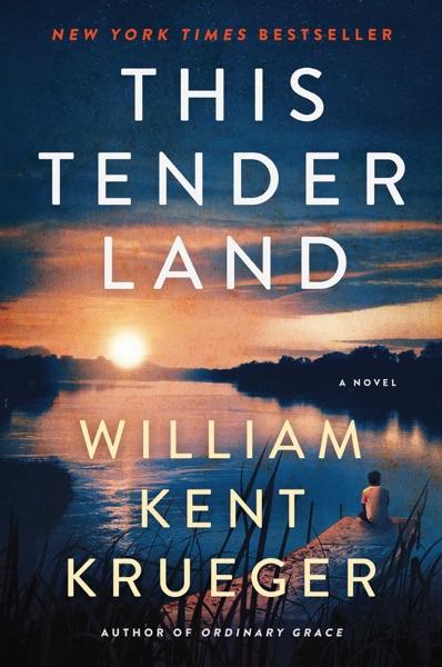 This Tender Land - William Kent Krueger book cover