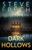 Steve Frech - Dark Hollows  artwork