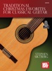 Traditional Christmas Favorites For Classical Guitar