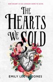 Download and Read Online The Hearts We Sold