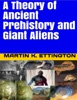 A Theory Of Ancient Prehistory And Giant Aliens