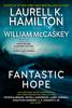Laurell K. Hamilton, William McCaskey & Patricia Briggs - Fantastic Hope artwork
