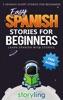 Easy Spanish Stories For Beginners