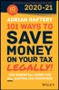 101 Ways To Save Money On Your Tax - Legally! 2020 - 2021