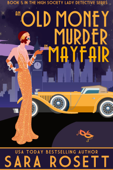 An Old Money Murder in Mayfair Book Cover