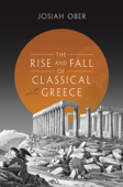 The Rise and Fall of Classical Greece Book Cover