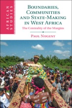 Boundaries, Communities And State-Making In West Africa