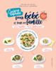Christelle Courrege & Céline de Sousa - Je cuisine pour bébé et toute ma famille express artwork