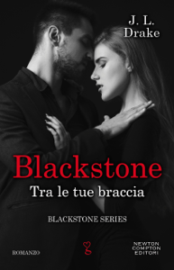 Blackstone. Tra le tue braccia Book Cover