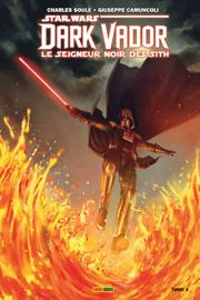 Star Wars : Dark Vador - Le Seigneur Noir des Sith T04