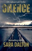 Silence (DS Addison Scott Series #1)