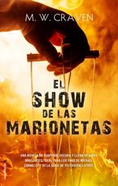El show de las marionetas (Serie Washington Poe 1)