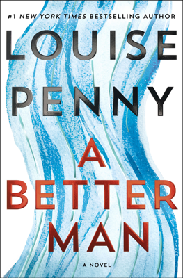 Louise Penny - A Better Man book