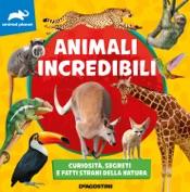 Animali incredibili