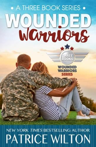 Wounded Warrior - 3 book set - Patrice Wilton - Patrice Wilton