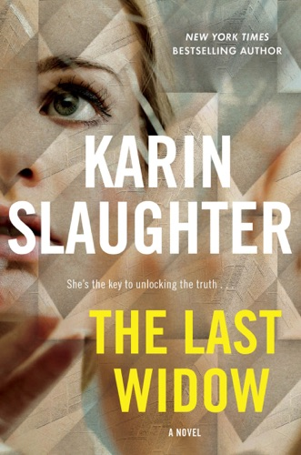 Karin Slaughter - The Last Widow