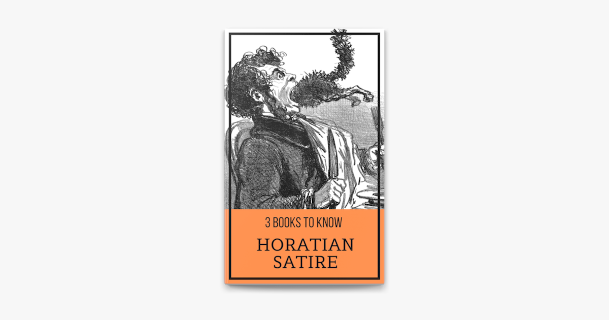 3 Books To Know Horatian Satire On Apple Books