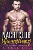 Michelle L. - Nachtclub Überraschung: Ein Milliardär – Liebesroman Grafik