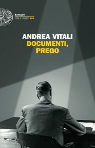 Documenti, prego da Andrea Vitali