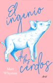 El ingenio de los cerdos