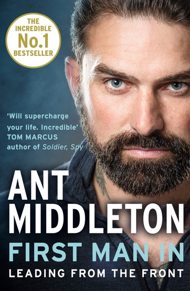 First Man In - Ant Middleton book cover