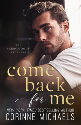 Corinne Michaels - Come Back for Me book