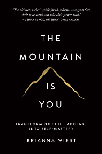 The Mountain Is You