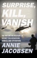 Annie Jacobsen - Surprise, Kill, Vanish artwork