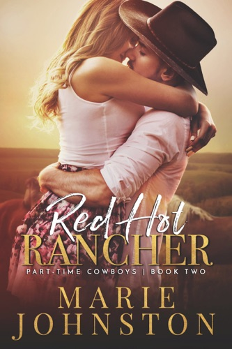 Marie Johnston - Red Hot Rancher