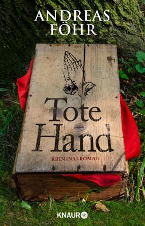 Tote Hand - Andreas Föhr