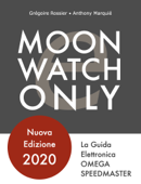 Moonwatch Only - La Guida Elettronica Speedmaster